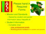 please hand in required forms