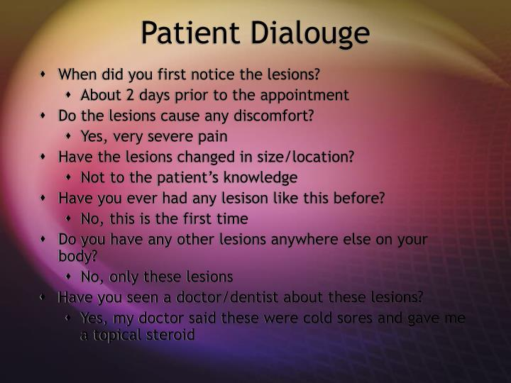 Patient Dialouge