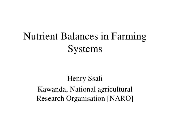 Nutrient balances in farming systems