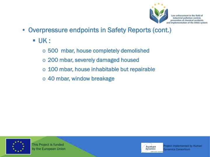 Overpressure endpoints in Safety Reports (cont.)