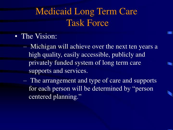Medicaid long term care task force