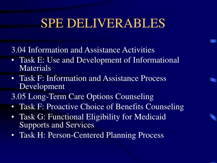 SPE DELIVERABLES