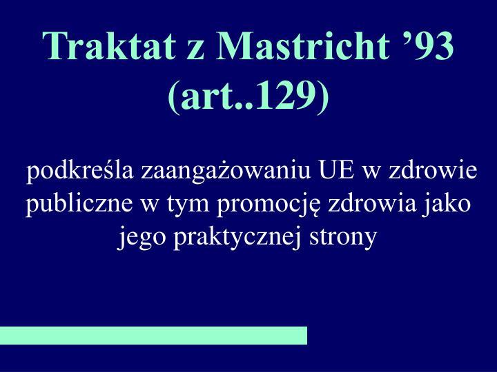 Traktat z Mastricht '93 (art..129)