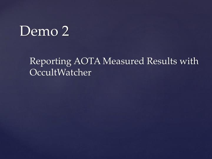 Reporting AOTA Measured Results with