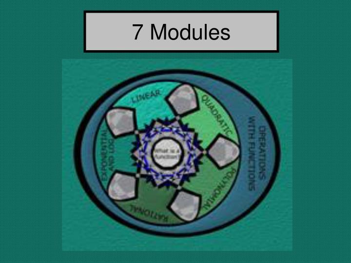 7 Modules