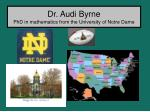 dr audi byrne phd in mathematics from the university of notre dame