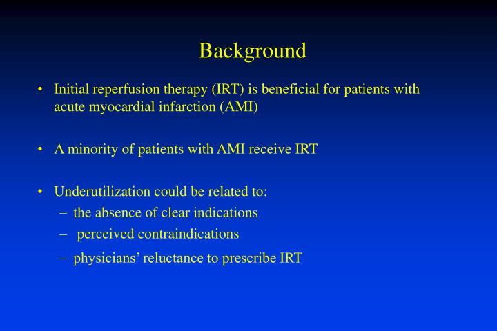 Initial reperfusion therapy (IRT) is beneficial for patients with acute myocardial infarction (AMI)