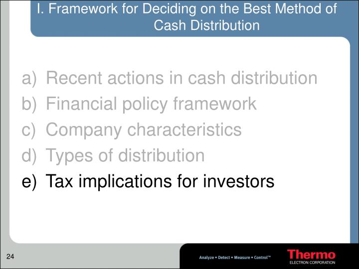 I. Framework for Deciding on the Best Method of Cash Distribution