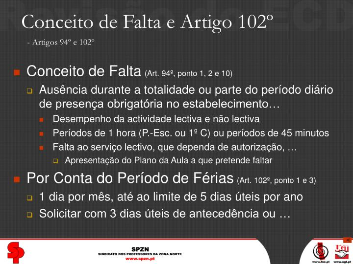 Conceito de Falta e Artigo 102º