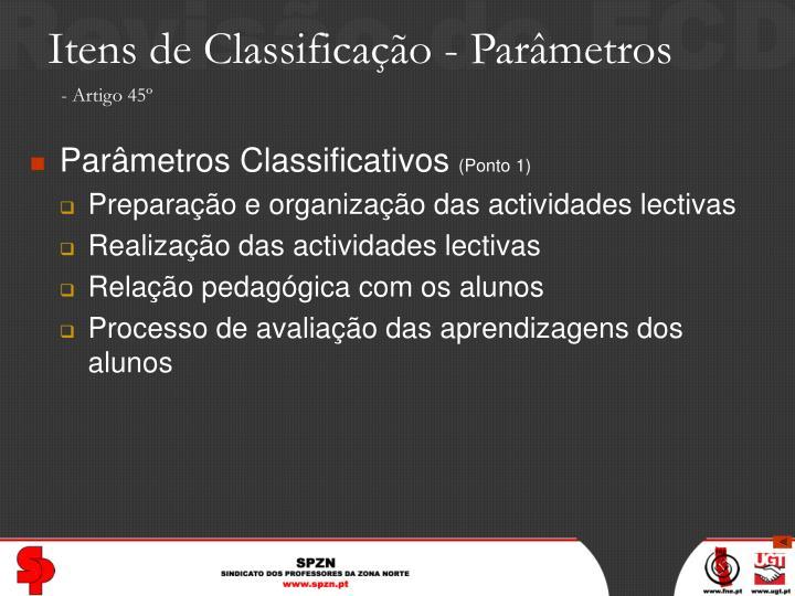 Itens de Classificação - Parâmetros