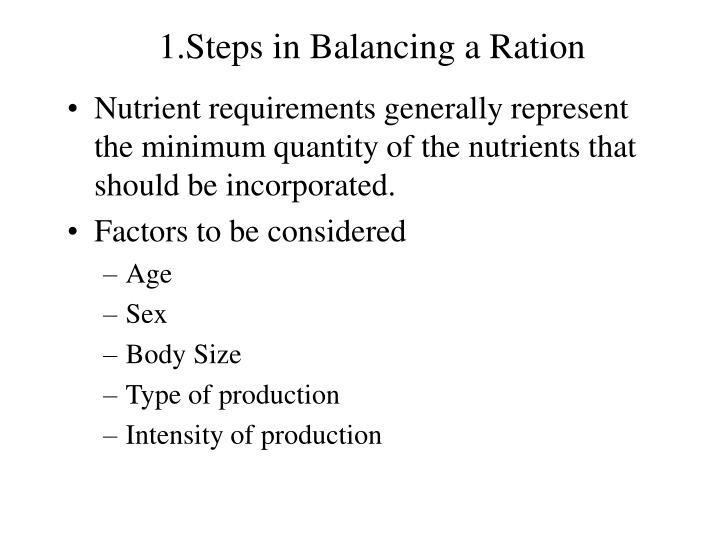 1 steps in balancing a ration