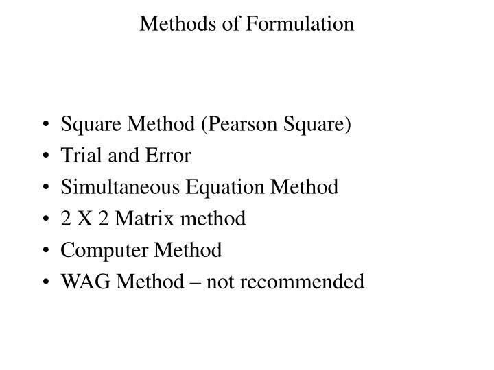 Methods of Formulation