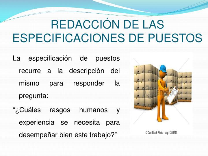 REDACCIÓN DE LAS ESPECIFICACIONES DE PUESTOS