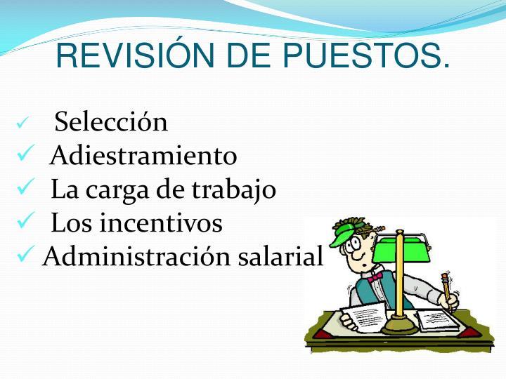 REVISIÓN DE PUESTOS.