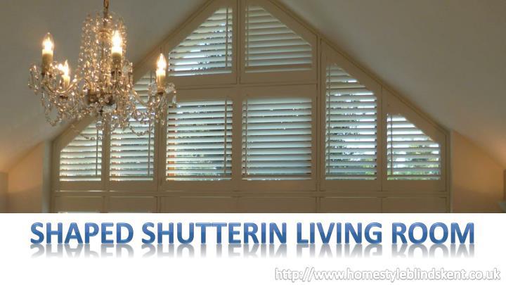 SHAPED SHUTTERIN LIVING ROOM