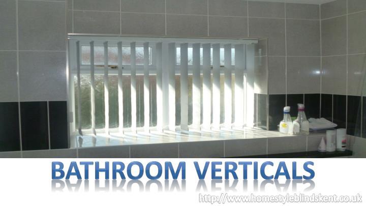BATHROOM VERTICALS