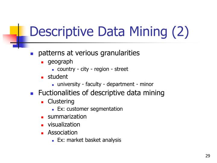 Descriptive Data Mining (2)