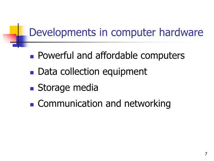 Developments in computer hardware