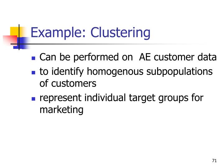 Example: Clustering