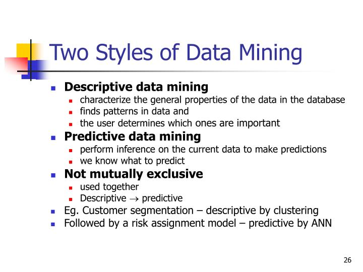 Two Styles of Data Mining