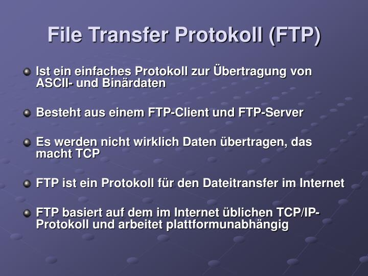 File Transfer Protokoll (FTP)
