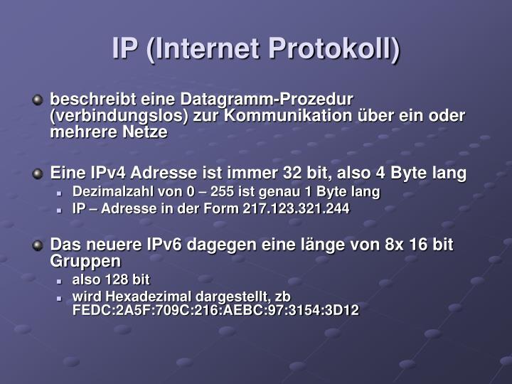 IP (Internet Protokoll)