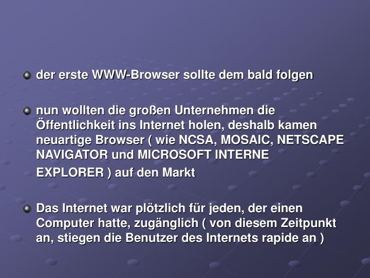 der erste WWW-Browser sollte dem bald folgen