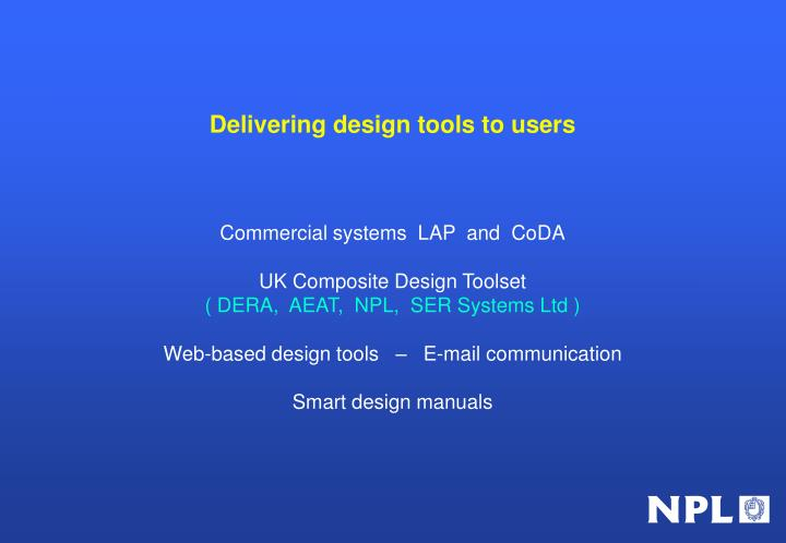 Delivering design tools to users