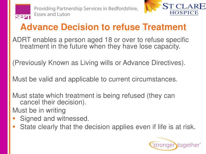 Advance Decision to refuse Treatment