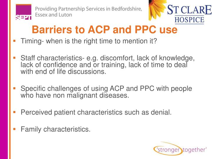 Barriers to ACP and PPC use
