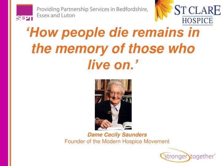 'How people die remains in the memory of those who