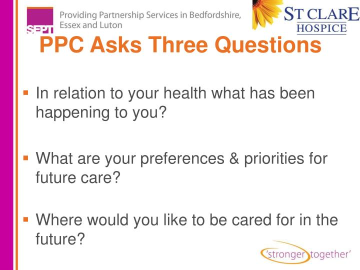 PPC Asks Three Questions