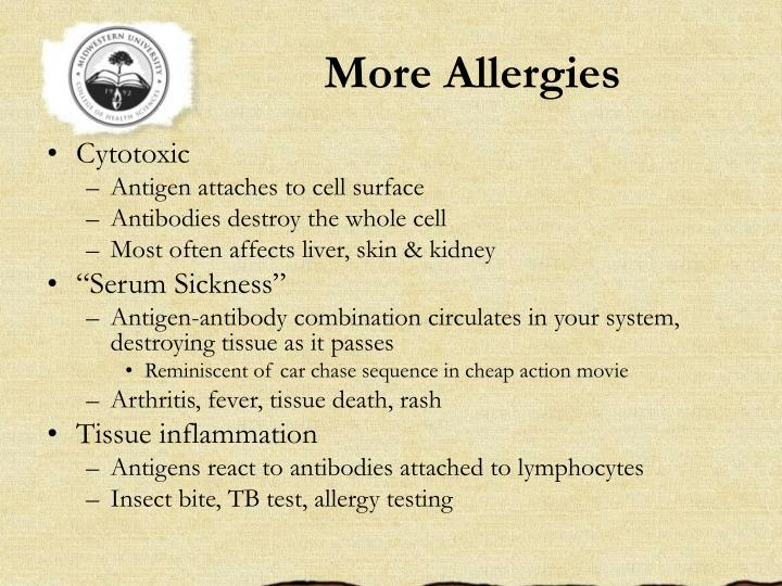 More Allergies