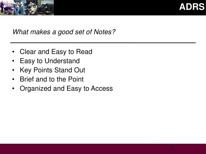 What makes a good set of notes