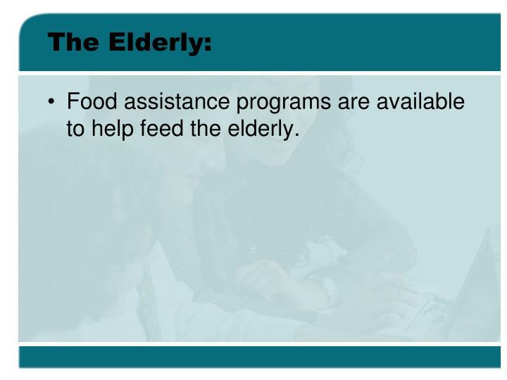 The Elderly: