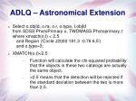 adlq astronomical extension