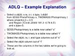 adlq example explanation