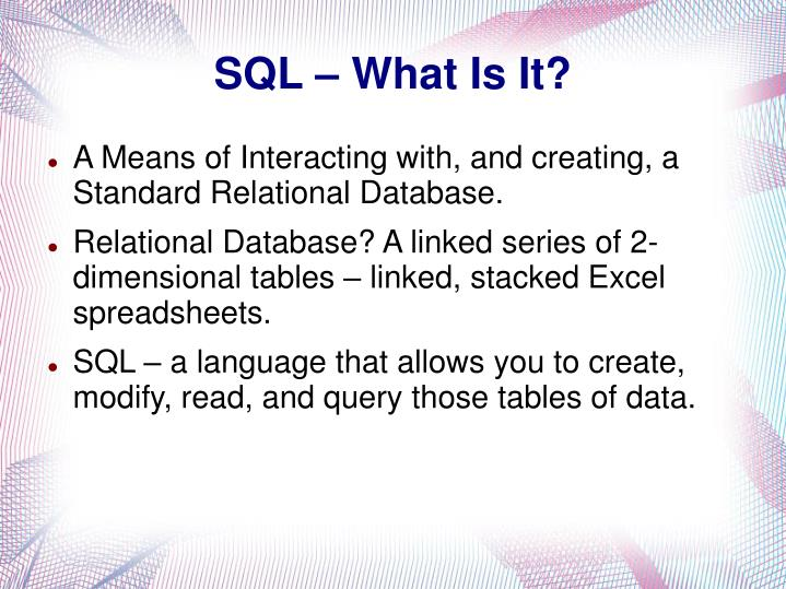 SQL – What Is It?