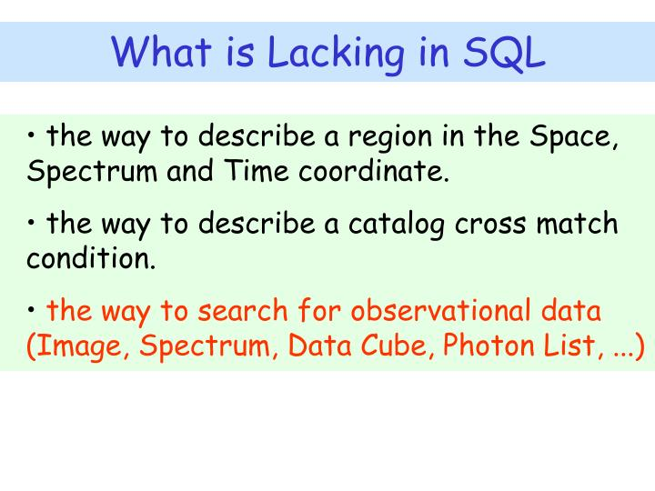 What is Lacking in SQL