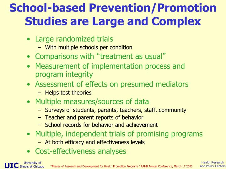 School-based Prevention/Promotion Studies are Large and Complex