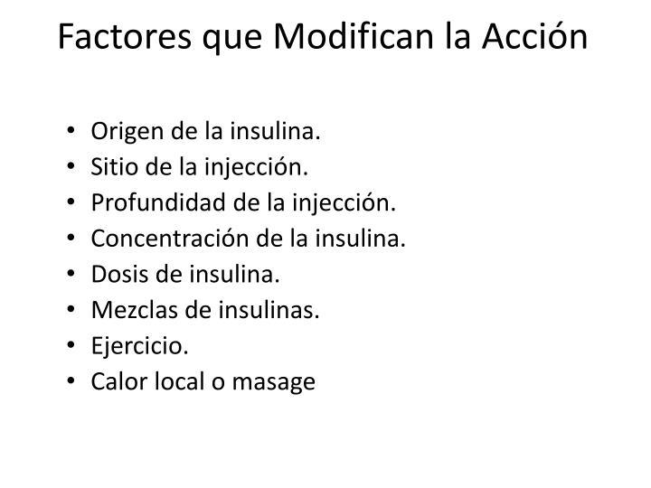 Factores que Modifican la Acción