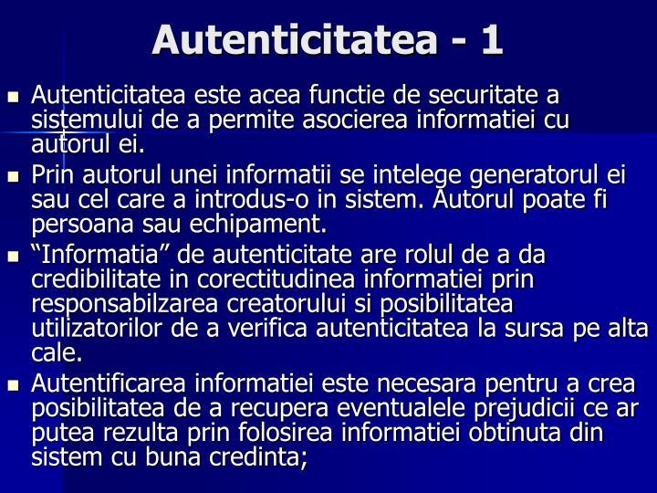 Autenticitatea - 1