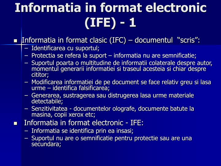 Informatia in format electronic (IFE) - 1