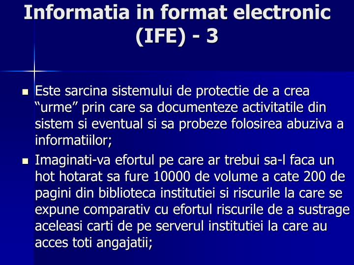 Informatia in format electronic (IFE) - 3