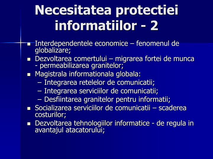 Necesitatea protectiei informatiilor - 2