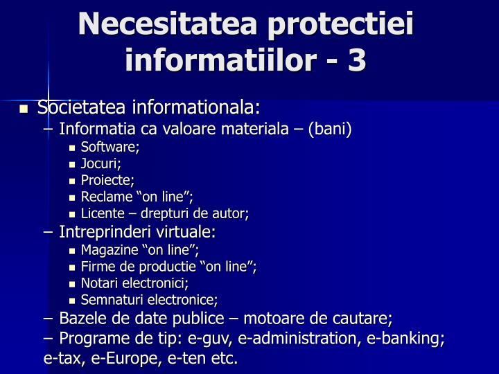 Necesitatea protectiei informatiilor - 3