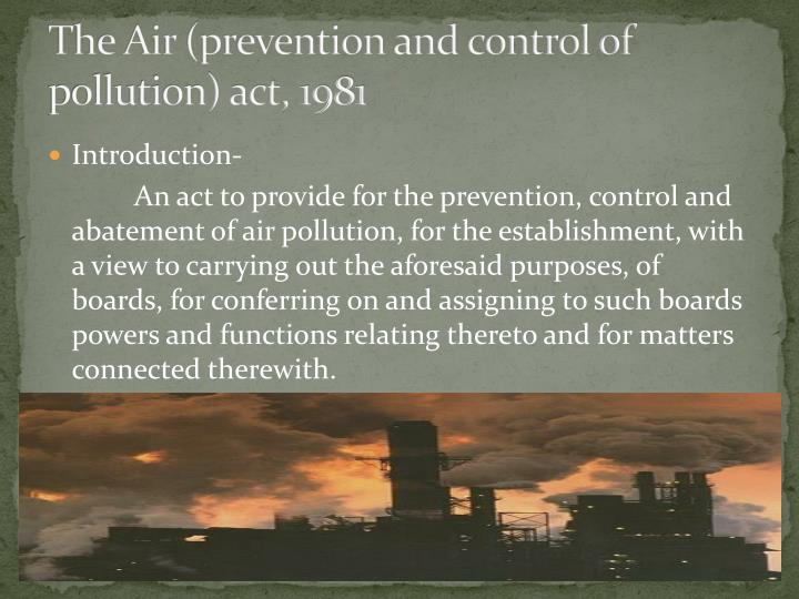 The Air (prevention and control of pollution) act, 1981