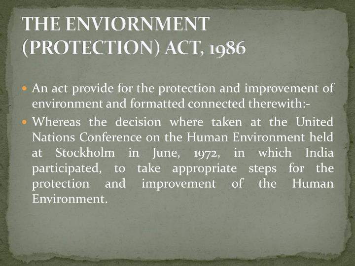 THE ENVIORNMENT (PROTECTION) ACT, 1986
