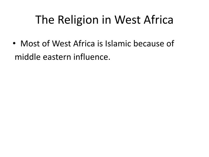 The Religion in West Africa