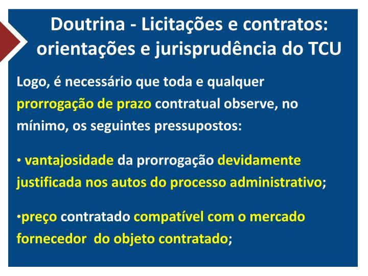Doutrina - Licitações e contratos: orientações e jurisprudência do TCU